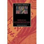 The Cambridge Companion to Biblical Interpretation by John Barton