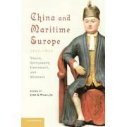 China and Maritime Europe, 1500-1800 by Mr. John E. Wills