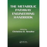 The Metabolic Pathway Engineering Handbook by Christina Smolke