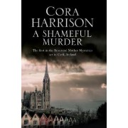A Shameful Murder by Cora Harrison