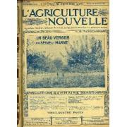 L'agriculture Nouvelle N° 1180 - Nos Arbres Fruitiers. A. Magnien : La Culture Fruitière En Seine-Et-Marne (Av. Fig.). G, Frécourt : Cultures Fruitières.Élevage. E. Reynal : La Farine ...