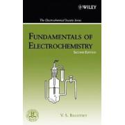 Fundamentals of Electrochemistry by Vladimir S. Bagotsky