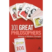 101 Great Philosophers by Madsen Pirie