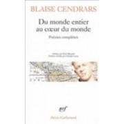 Du Monde Entier Au Coeur Du Monde by Blaise Cendrars