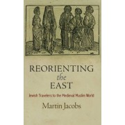 Reorienting the East by Martin Jacobs