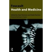 Foucault, Health and Medicine by Alan R. Petersen