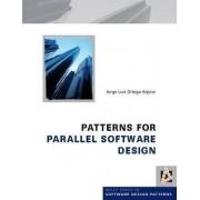 Patterns for Parallel Software Design by Jorge Luis Ortega-Arjona