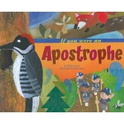 If You Were an Apostrophe by Molly Blaisdell