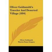 Oliver Goldsmith's Traveler and Deserted Village (1894) by Oliver Goldsmith