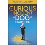 The Curious Incident of the Dog in the Night-Time: (Broadway Tie-In Edition)