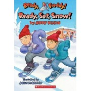 Ready, Set, Snow! by Abby Klein