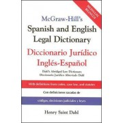 McGraw-Hill's Spanish and English Legal Dictionary by Henry Saint Dahl