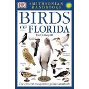 Smithsonian Handbooks: Birds of Florida by III Fred J. Alsop