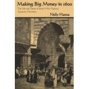 Making Big Money in 1600 by Nelly Hanna