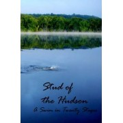 Stud of the Hudson by Timothy M Johnson
