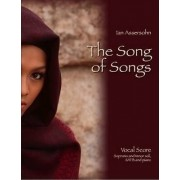The Song of Songs by Ian Assersohn