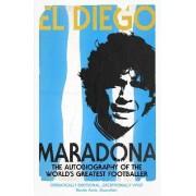 El DiegoThe Autobiography of the World's Greatest Footballer by Diego Maradona