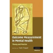 Outcome Measurement in Mental Health by Tom Trauer