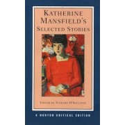 Katherine Mansfield's Selected Stories by Katherine Mansfield