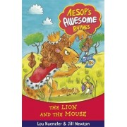 The Lion and the Mouse by Lou Kuenzler