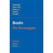 Bodin: On Sovereignty by Jean Bodin
