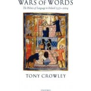 Wars of Words by Tony Crowley