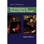 The Foundations of Modern Political Thought: v. 1 by Quentin Skinner