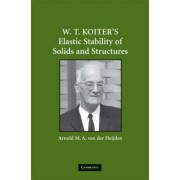 W. T. Koiter's Elastic Stability of Solids and Structures by Arnold M. A. van der Heijden