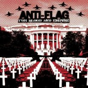 Anti-Flag - For Blood And Empire (0828767683621) (1 CD)