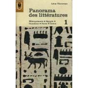 Panorama Des Letteratures - 1 - Masopotamie - Egypte - Palestine - Perse - Grece