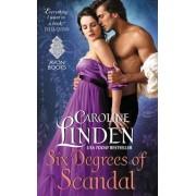 Six Degrees of Scandal by Caroline Linden