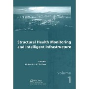 Structural Health Monitoring and Intelligent Infrastructure by Ou Jinping