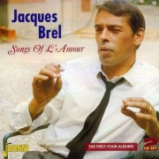 Jacques Brel - Songs of L'amour (0604988058321) (2 CD)