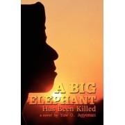 A Big Elephant Has Been Killed by Yaw O Agyeman