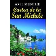 Cartea De La San Michele - Axel Munthe