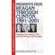 Presidents from Reagan Through Clinton, 1981-2001 by Lane Crothers