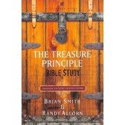 The Treasure Principle Bible Study by Randy Alcorn