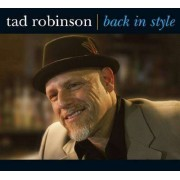 Tad Robinson - Back In Style (0649435005022) (1 CD)