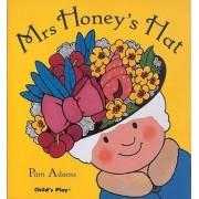 Mrs Honey's Hat by Pam Adams