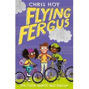 Flying Fergus 6: The Cycle Search and Rescue by Chris Hoy