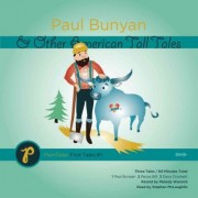 Paul Bunyan & Other American Tall Tales by Melody Warnick