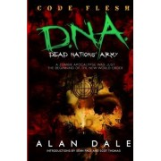 Dead Nations' Army Book One by MR Alan Dale