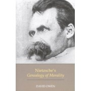 Nietzsche's Genealogy of Morality by Lord David Owen