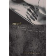 Corpse by Jessica Snyder Sachs
