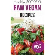 Healthy 80/10/10 Raw Food Recipes by Louise Koch