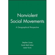 Nonviolent Social Movements by Stephen Zunes