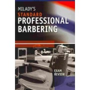 Milady's Standard Professional Barbering + Student Workbook + Exam Review + Student CD Package by Milday