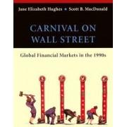Carnival on Wall Street by Jane Elizabeth Hughes