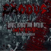 Exodus - Shovel Headed Tour Machine (0727361239008) (1 CD + 2 DVD)