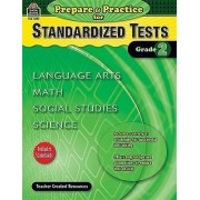 Prepare & Practice for Standardized Tests, Grade 2 by Julia McMeans